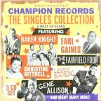 Champion Records: The Singles Collection