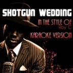 Shotgun Wedding (In The Style Of Roy C) [karaoke Version] - Single
