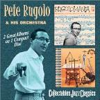 Rugolomania/The New Sounds of Pete Rugolo