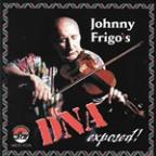 Johnny Frigo's DNA Exposed!
