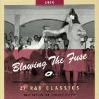 Blowing the Fuse: 27 R&B Classics That Rocked the Jukebox in 1949