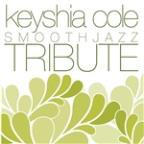 Keyshia Cole Smooth Jazz Tribute