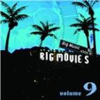 Big Movies, Big Music Volume 9