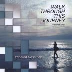 Walk Through This Journey 1