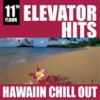 Elevator Hits, 11th Floor: Hawaiian Chill Out