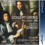 Domenico Scarlatti: Concerti Grossi; Cello Sonatas