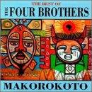 Makorokoto - Best Of Four Brothers