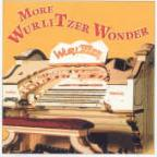 More Wurlitzer Wonder