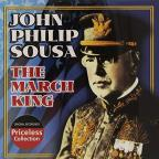 John Philip Sousa: The March King