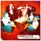 Stereo Loves You