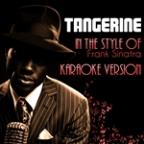 Tangerine (In The Style Of Frank Sinatra) [karaoke Version] - Single