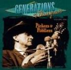 Generations Of Bluegrass, Vol. 1: Pickers & Fiddlers.