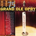 Grand Ole Opry 75th Anniversary Vol. 2
