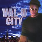 Welcome To Val-U City The EP