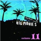 Big Movies, Big Music Volume 11