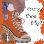 Orange Shoe Silly?