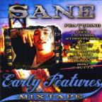 Early Features Mixtape