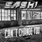 Can't Change You [feat. Plexiphones] (Remixes)