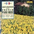 French Piano Music / Grant Johannesen