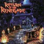 Return of the Renegade