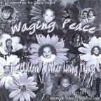 Waging Peace For Children and Other Living Things