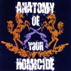 Anatomy Of Your Homicide