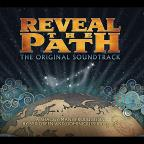 Reveal The Path Soundtrack
