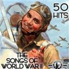 Songs Of World War II - 50 Hits