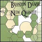 Brandon Draper New Quintet