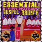 Essential Sunday Gospel Brunch