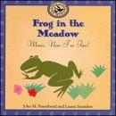 Frog in the Meadow: Music, Now I'm Two