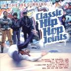 In the Beginning: Classic Hip Hop Joints