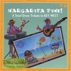 Margarita Time A Steel Drum Key West Tribute