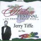 Jerry Tiffe Live At The Rio/The Italian Feastival