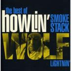 Smokestack Lightnin': The Best of Howlin' Wolf