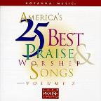 America's 25 Best Praise & Worship Songs Vol. 2