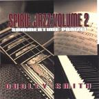 Vol. 2 - Summertime Praise: Spirit Jazz