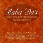 Baba Da's Great Tradition Improvisation Fusion