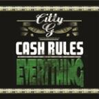 Cash Rules Everything