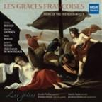 Les Graces Francoises: Music of the French Baroque