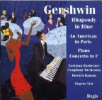 Gershwin: Rhapsody in Blue; An American in Paris; Piano Concerto in F