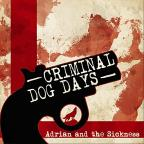 Criminal / Dog Days