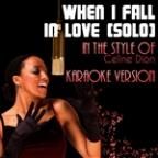 When I Fall In Love (Solo) [in The Style Of Celine Dion] [karaoke Version] - Single