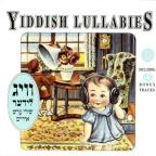 Yiddish Lullabies