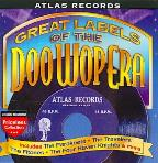 Great Labels of Doo Wop: Atlas
