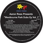 "Aaron Ross Presents: ""Westbourne Park Dubs EP VOL.1"""