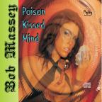 Poison Kissed Mind