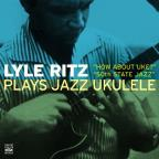 Lyle Ritz Plays Jazz