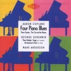 Aaron Copland: Four Piano Blues; George Gershwin: Three Preludes