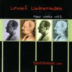 Lowell Liebermann: Piano Works, Vol. 2